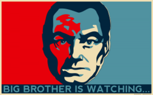 Big Brother is Watching...